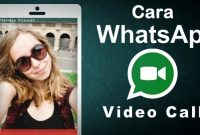 Cara Video Call di Aplikasi Whatsapp