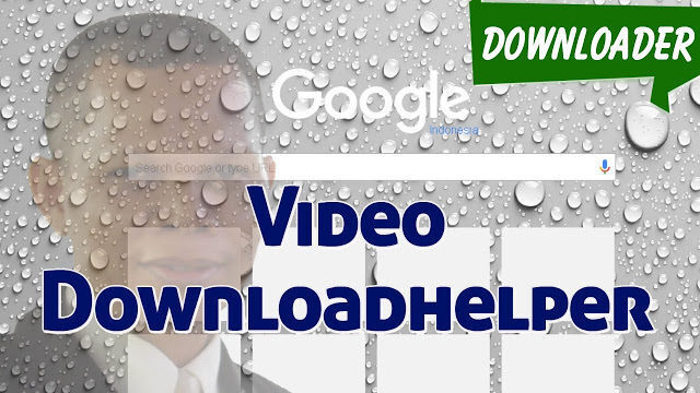 Cara2bdownload2bvideo2byoutube2bmenggunakan2bvideo2bdownloadhelper 8997683 7143417 7208338