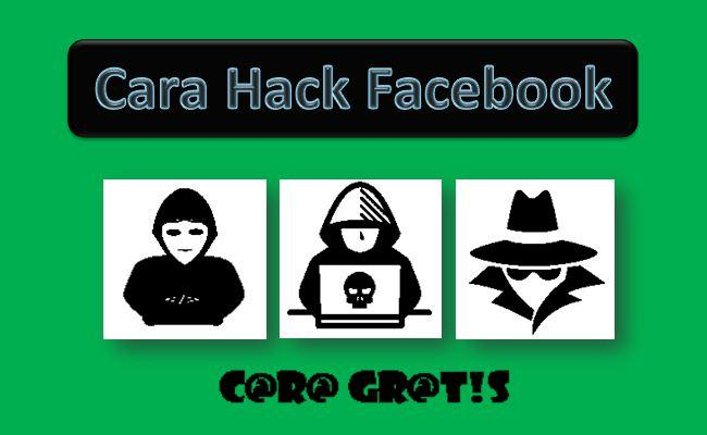 Cara Hack Facebook